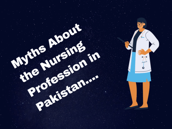 Myths About the Nursing Profession in Pakistan